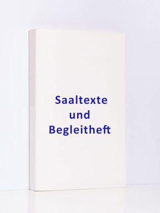"""Saaltexte u. Begleitheft Ausst. """"Dernière Danse"""", Straßburg"""