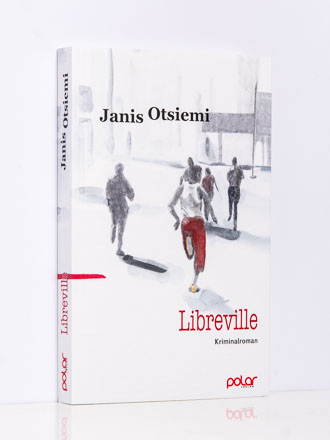 Janis Otsiemi: Libreville. Kriminalroman