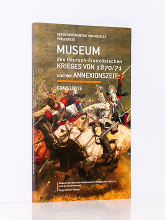 Ausst.-Inhalte u.v.m. für das Kriegsmuseum in Gravelotte