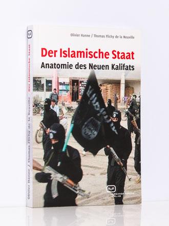 O. Hanne / T. Flichy de La Neuville: Der Islamische Staat