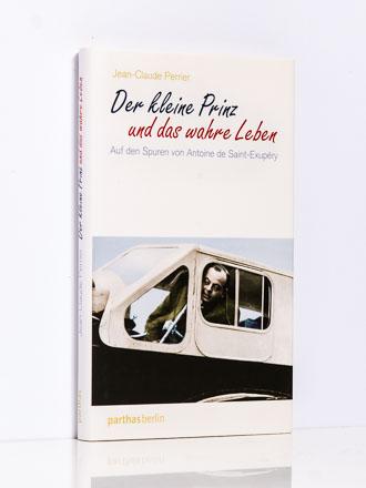 Jean-Claude Perrier: Der kleine Prinz und das wahre Leben