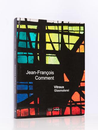 Jean-François Comment: Vitraux – Glasmalerei