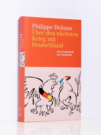 Philippe Delmas: Über den nächsten Krieg mit Deutschland
