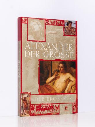 Giampaolo Casati: Alexander der Große