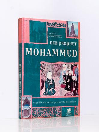 Gabriel Mandel Khân: Der Prophet Mohammed