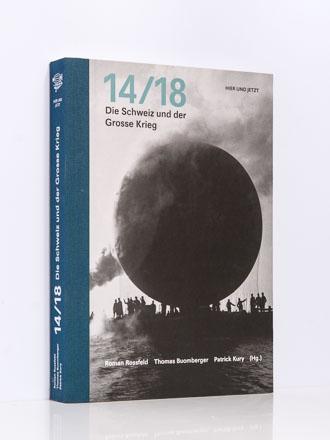 """A. Clavien: """"Schweizer Intellektuelle und der Grosse Krieg"""" u.a."""