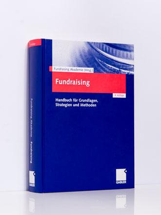 Fundraising Akademie (Hg.): Fundraising. Handbuch, 4. Aufl.