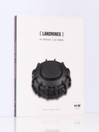 Jan Kölbel: landminen | landmines | mines terrestres