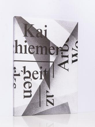 Kai Schiemenz. Arbeiten/Works 2013, 2014, 2015, 2016