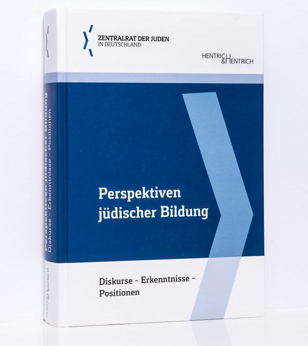 ZdJiD (Hg.): Perspektiven jüdischer Bildung, Bd. 1